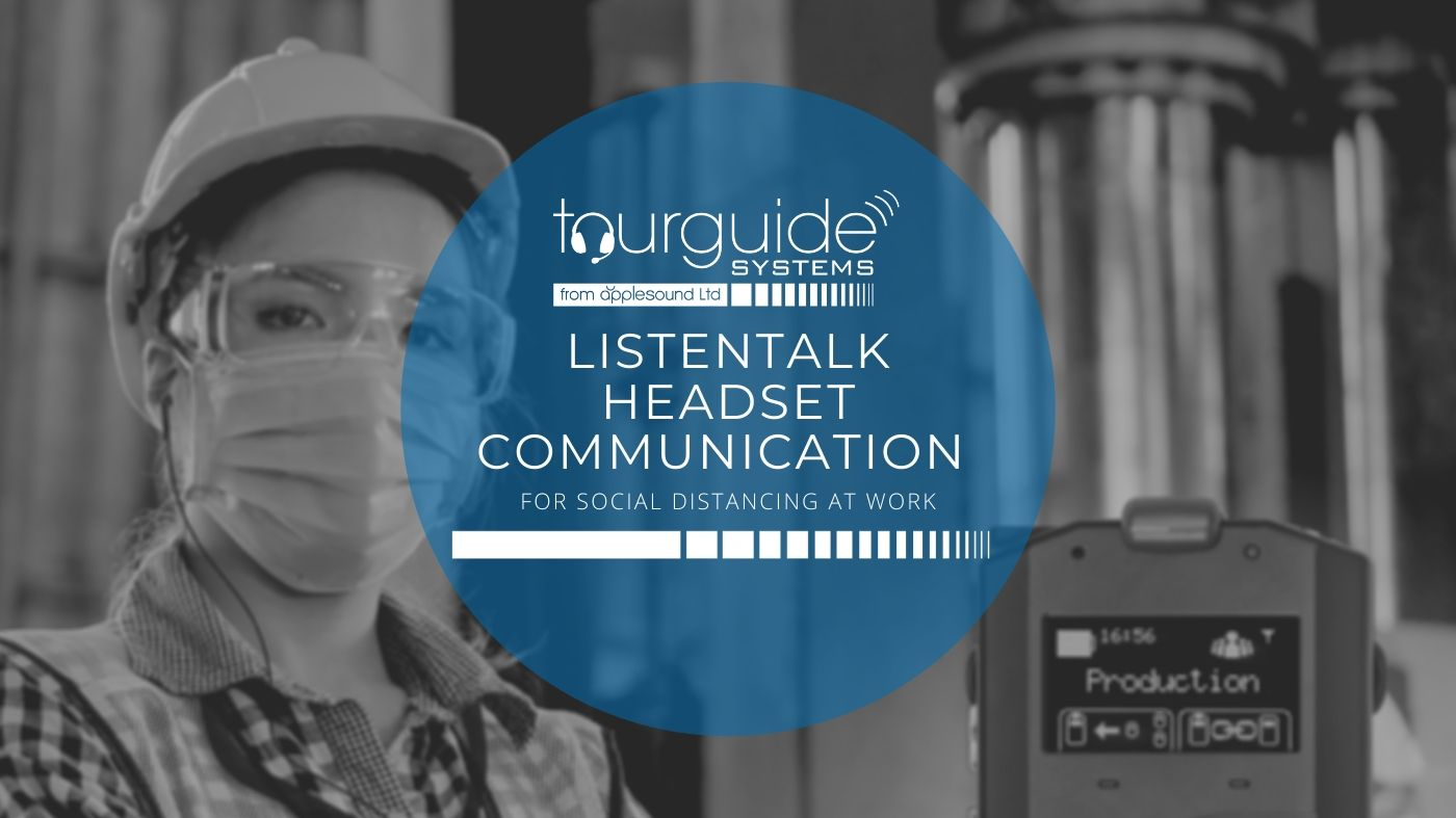 ListenTALK Headset Communication for Social Distancing at Work